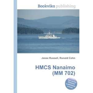 HMCS Nanaimo (MM 702) Ronald Cohn Jesse Russell Books