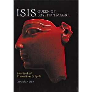 Isis Queen of Egyptian Magic Her Book of Divination