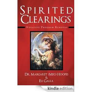 Spirited Clearings: Negative Program Removal: Meg Hoopes and Eli Galla