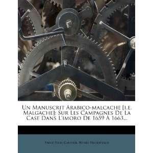 malcache [i.e. Malgache]: Sur Les Campagnes De La Case Dans Limoro De