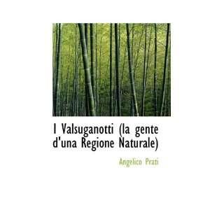 gente duna Regione Naturale) (9781115028516) Angelico Prati Books