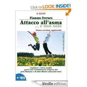 Attacco allasmae non solo (Salute & dintorni) (Italian Edition