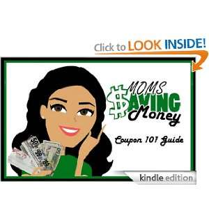 Saving Money Coupon 101 Guide: Rebecca Autry:  Kindle Store