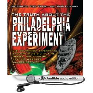 about the Philadelphia Experiment Invisibility, Time Travel and Mind
