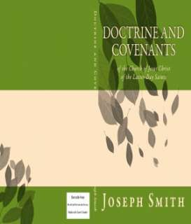 and Covenants of the Church of Jesus Christ of the Latter Day Saints