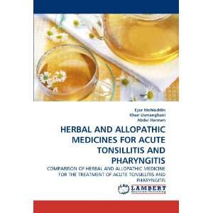 HERBAL AND ALLOPATHIC MEDICINES FOR ACUTE TONSILLITIS AND