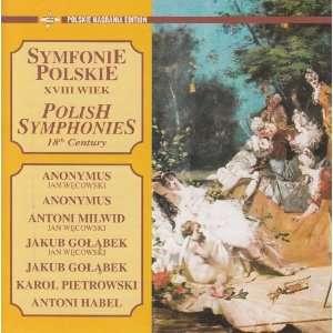 Symphonies 18th Century   Symfonie Polskie XVIII Wiek: Various: Music