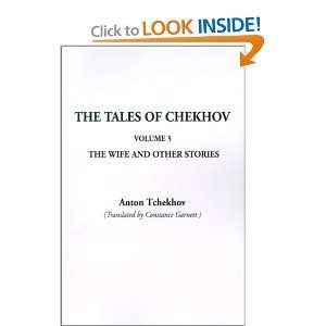 The Wife and Other Stories (Tales of Chekhov (Indypublish