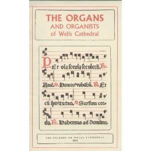 Organs and Organists of Wells Cathedral (9780902321250