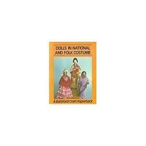 Dolls in National and Folk Costume (Batsford Craft Paperback): Jean