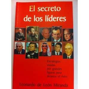 Figuras Para Alcanzar El Exito: Leonardo De Leon Miranda: Books