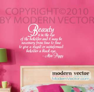 Miss Piggy Beauty Quote Vinyl Wall Quote Decal Bedroom