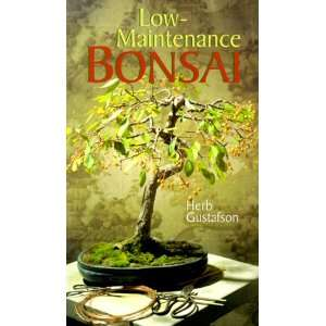 Low Maintenance Bonsai (9780806962115) Herb Gustafson