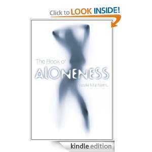 The Book Of Aloneness Vasile Munteanu  Kindle Store