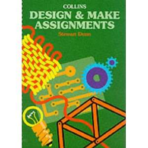 Design and Make Assignments Hb (9780003220667): Stewart Dunn: Books