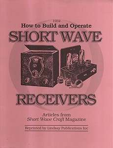 To Build & Operate Short Wave Radio Receivers From Short Wave Magazine