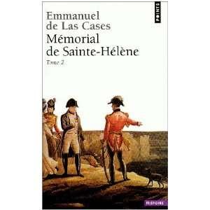 de Sainte Hélène t.2 (9782757810699): Emmanuel de Las Cases: Books
