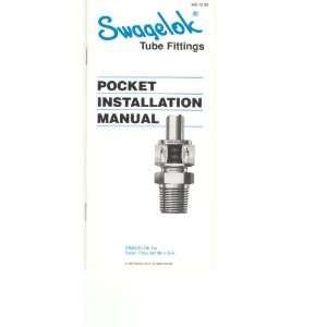 Swagelok Tube Fittings Pocket Installation Manual Not