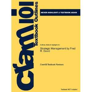 Studyguide for Strategic Management by Fred R. David, ISBN