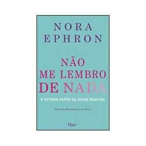 Nao Me Lembro de Nada (Em Portugues do Brasil