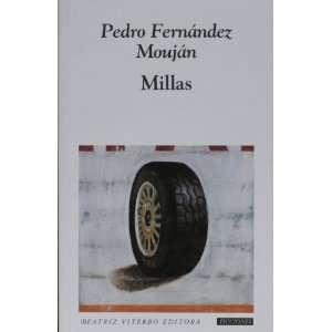 ) Pedro Fernandez Moujan, Pedro Fernández Mouján Books