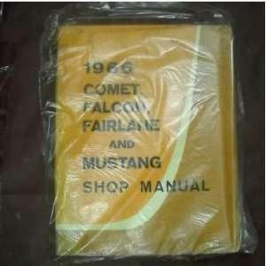 1966 Ford Mustang Fairlane Comet Falcon Service Manual