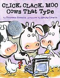 Click, Clack, Moo Cows That Type by Doreen Cronin 2000, Hardcover