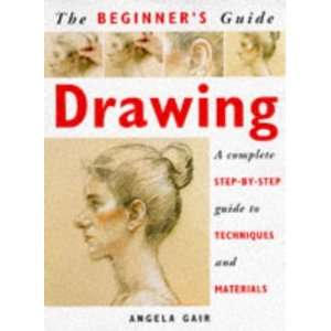 Beginners Guide Drawing A Complete Step By Step Guide to Techniques