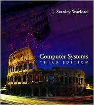 Computer Systems, (0763732397), J. Stanley Warford, Textbooks   Barnes
