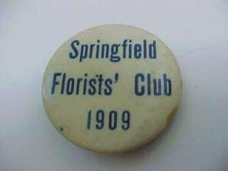 1909 Springfield Florists Club Pin Button Pinback