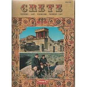 Crete. History,Art, Folklore, Modern Life Mary McCallum