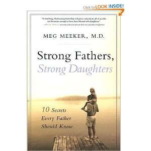 Every Father Should Know By Margaret J. Meeker M.D.:  Author : Books