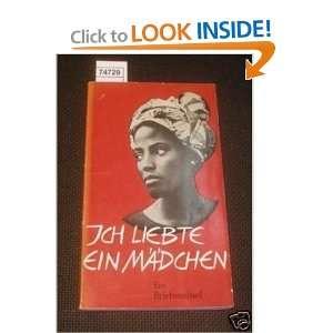 ICH LIEBTE EIN MADCHEN WALTER TROBISCH Books