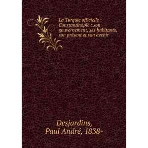 son présent et son avenir Paul André, 1838  Desjardins Books