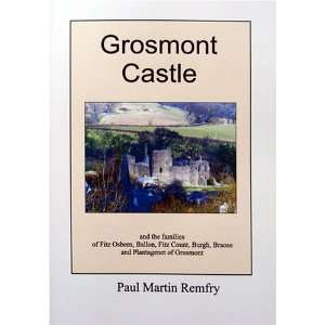 and Plantagenet of Grosmont (9781899376568) Paul Martin Remfry Books