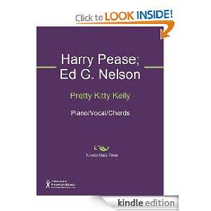Kitty Kelly Sheet Music eBook Harry Pease, Ed G. Nelson Kindle Store