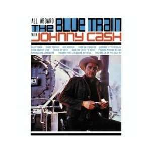 All Aboard the Blue Train with Johnny Cash Johnny Cash Music