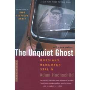 The Unquiet Ghost Russians Remember Stalin Undefined Books