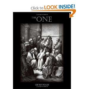 The One (9781412034234): Lee Reynolds: Books