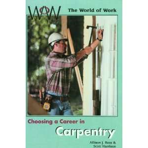 Choosing a Career in Carpentry (World of Work