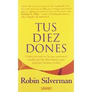 Diez Dones (Spanish Edition) (9788479534493): Robin Silverman: Books