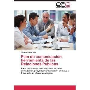 las Relaciones Publicas: Para posicionar una empresa se debe comunicar