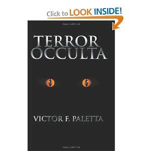 Occulta (Spanish Edition) (9781466420342) Victor F. Paletta Books