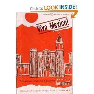 Viva Mexico (232 72701 0) Charles Macomb Flandrau, C. Harvey