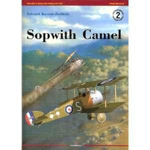 Sopwith Camel (9788389088185): Edward Kocent Zielinski: Books