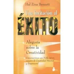al éxito (9788478082575): Hal Zina Bennett, Hal Zina Bennet: Books