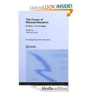 Future of Physical Education (Routledge Research in Education