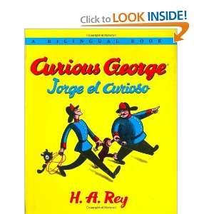 Curious George/Jorge el curioso Bilingual edition: H. A