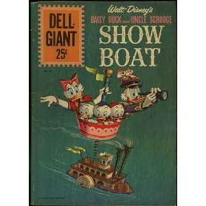 Uncle Scrooge Showboat (Dell Giant Comic #55): Scrooge McDuck: Books