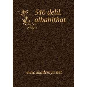 546 delil.albahithat www.akademya.net Books